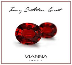 """* JANUARY BIRTHSTONE *  Garnet is the birthstone for January and the stone that celebrates the 2nd anniversary of marriage. The name """"garnet"""" comes from the Latin word """"Garanatus,"""" meaning """"seedlike,"""" in reference to a pomegranate. This reference makes sense as small garnets look like the bright red seeds you find inside in a pomegranate.  >> In 2017, reflect the beauty of the Season with one of VIANNA BRASIL's breathtaking fine jewelry pieces! <<"""