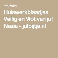 Huiswerkblaadjes Veilig en Vlot van juf Nazia - jufbijtje.nl Dutch Language, Kids Education, Spelling, Teacher, Letters, Activities, Reading, Scrabble, Homework
