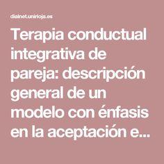 Terapia conductual integrativa de pareja: descripción general de un modelo con énfasis en la aceptación emocional - Dialnet