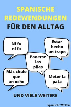 Spanish idioms for everyday life- Spanische Redewendungen für den Alltag You hear these Spanish phrases for everyday life in Spain as often as hola. So memorize them and be prepared for any situation. Spanish Idioms, Spanish Phrases, Spanish Quotes With Translation, First Day Of School Activities, Languages Online, Organized Mom, Scholarships For College, Learning Spanish, Good Advice