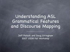 Understanding ASL Discourse Mapping
