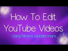 How To Edit YouTube Videos | Filmora Wondershare | Kellster - YouTube