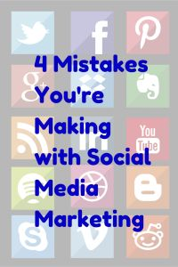 4 Mistakes You're Making with #SocialMedia Marketing