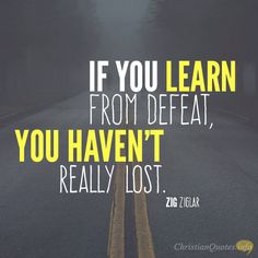 Daily Devotional - 3 Ways To Learn From Defeat: Zig Ziglar #Christianquote