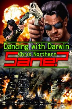 """The cover Created for Chris Northern's """"Dancing with Darwin"""" series, book """"SANE?"""""""