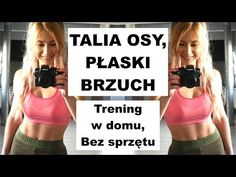 Ćwiczenia na WCIĘCIA W TALII, PŁASKI BRZUCH, OPONKĘ - Pozbywamy się Tłuszczu z Okolic Brzucha! - YouTube At Home Workout Plan, At Home Workouts, Tabata, Cardio, Personal Trainer, Pilates, Gymnastics, Zumba, Fitness Inspiration