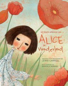 Het echte sprookje van Alice in Wonderland is een nieuwe uitgave van Uitgeverij Bakermat met de oorspronkelijke tekst van Lewis Carroll en nieuwe, bijpasse