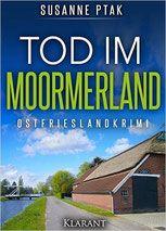 Rezension:Tod im Moormerland - Susanne Ptak - Mordsbuch.net