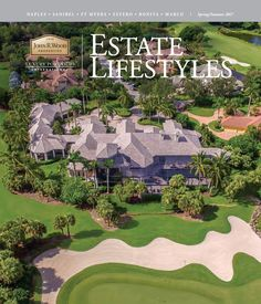 Take a Look at the Spring Issue of Estate Lifestyles.