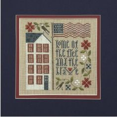 Free and Brave is the title of this cross stitch pattern from The Drawn Thread that is stitched with Gentle Art Sampler threads (Old Red Paint, Freedom, Wood Trail and Endive).