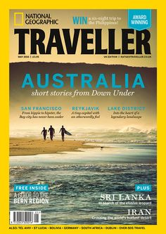 Australia shorts stories from Down Under Cool Magazine, Magazine Design, Magazine Layouts, Magazine Covers, Uk Magazines, Travel Magazines, National Geographic Cover, Bay City, World Photography