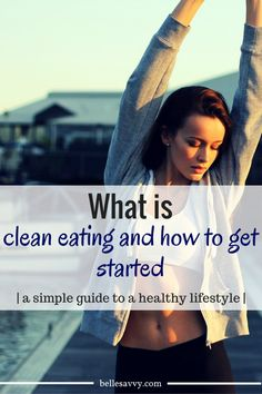 Eating healthy is simpler than you might think. Check out our clean eating guide for seven ways to start eating healthier without starving Clean Eating Guide, Healthy Eating Tips, Clean Eating Recipes, Get Healthy, Healthy Foods, Health And Wellness, Health Fitness, Fitness Tips, Lose Weight