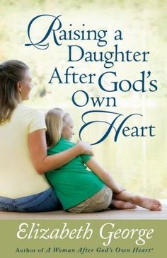 Raising a Daughter After Gods Own Heart by Elizabeth George -$9.39 - Elizabeth George, popular speaker and bestselling author of A Woman After God's Own Heart and A Young Woman After God's Own Heart, provides an engaging and inspirational resource for every mom who wants to lead her daughter to a godly life by example, encouragement, study, and prayer.
