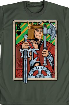 He-Man King Adam Playing Card T-Shirt  Sporting his trusty Sword of Power and  battle axe, King Adam travels Eternia looking for food, music and drink.