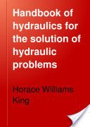 """Handbook of Hydraulics for the Solution of Hydraulic Problems"" - Horace Williams King, 1918, 424"