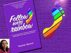 Follow every rainbow book by Rasmi Bansal