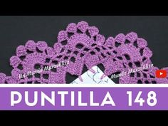 Puntilla 148 | Puntillas Maribel - YouTube Crochet Edging Patterns, Crochet Borders, Crochet Stitches, Crochet Appliques, Crochet Shawl Free, Crochet Bedspread, Needle Lace, Crochet Accessories, Crochet Crafts