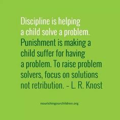Discipline, not punishment