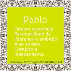 Significado do nome Pablo | Significado dos Nomes