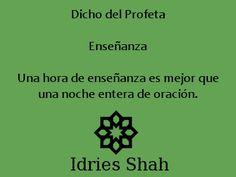 #sufis #sufismo #mahoma Dicho del Profeta Enseñanza Una hora de enseñanza es mejor que una noche entera de oración.