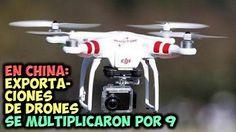 MUNDO CHATARRA INFORMACION Y NOTICIAS: En China: exportaciones de drones se multiplicaron...