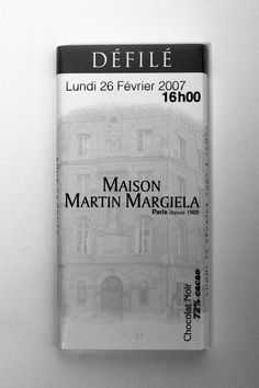 Maison Martin Margiela is known as much for its unique invitations as it is for its timeless designs. The Autumn-Winter 2007 Womenswear invitations came in the form of customized dark chocolate bars.