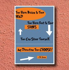 Dr Seuss Prints ANY DIRECTION Poster Design--other quotes and designs available 11x17. $15.00, via Etsy.