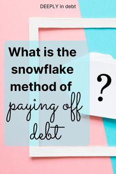 The snowflake method of paying off debt makes debt repayment SO EASY. Here's everything you need to know to pay off debt fast. Ways To Save Money, Money Tips, Money Saving Tips, Debt Repayment, Debt Payoff, Budgeting Finances, Budgeting Tips, Financial Tips, Financial Planning