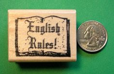 """Teacher's """"English Rules """" Rubber Stamp Wood Mounted 