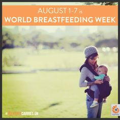 Happy World Breastfeeding Week!  #WBW2013