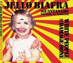 CD Review: Jello Biafra And The Guantanamo School Of Medicine ...
