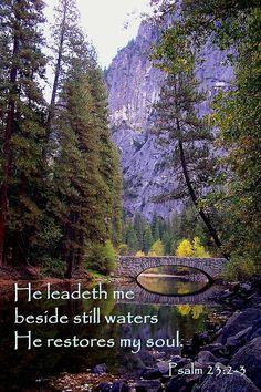 thelordismylightandmysalvation:  Psalm 23:2-3