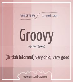 Todays is: Groovy Synonyms Yes, you can use this word freely in You simply have to say it like Austin Powers does Interesting English Words, Unusual Words, Weird Words, Rare Words, Learn English Words, New Words, English Idioms, English Phrases, Info Board