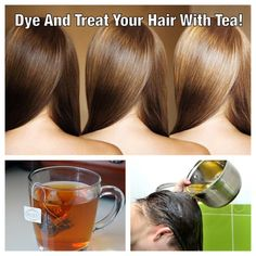 How to Color Your Hair with Tea – Myself Healthy – Fitness, Nutrition, Tools, News, Health Magazine