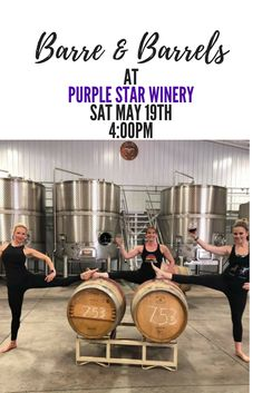 One hour Barre Class in our winery finished up with a glass of wine! #wawine #Barre&Barrel #earnyourwine #purplestarwines