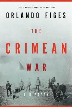 Crimean War  by Orlando Figes