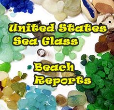 SEA GLASS UNITED STATES - click through to see beach reports from USA beaches
