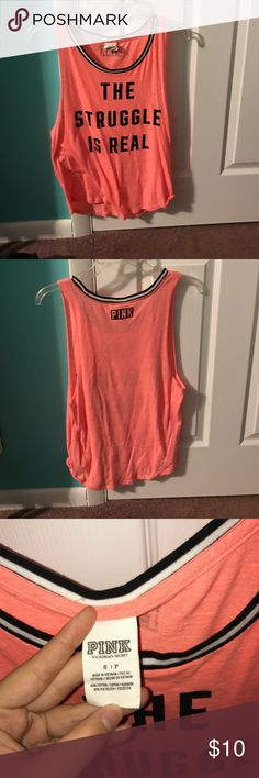 the struggle is real tank top small the struggle is real work out tank top from pink size small PINK Victoria's Secret Tops Tank Tops