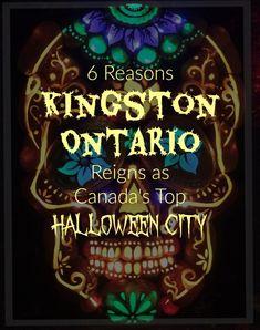 6 Reasons Kingston Ontario Reigns as Canada's Top Halloween City Ontario Reign, Halloween City, Kingston Ontario, O Canada, Disney And More, Best Mom, Christmas Bulbs, Autumn, Fall