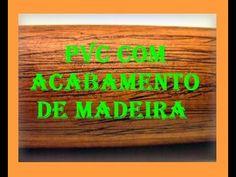 PVC com Acabamento de Madeira.