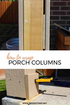 How to Wrap Porch Columns - A Porch Makeover Does your front porch need a makeover? Stop being frustrated with the space and learn how to wrap porch columns DIY style. Come see how to easily update your home curb appeal by wrapping your porch post. Front Porch Pillars, Porch Beams, Front Porch Posts, Deck Posts, Front Porches, Wood Columns Porch, Front Deck, Front Entry, Front Doors