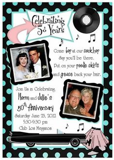 Help planning your wedding anniversary party and invitations for silver golden and all other milestones with anniversary wordings. Mom Dad Anniversary, 60th Anniversary Parties, 50th Wedding Anniversary Invitations, Anniversary Ideas, 1950s Theme Party, 50s Theme Parties, Fifties Party, Milestone Birthdays, 50th Birthday Party
