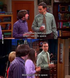 Monkeys went to space Sheldon Cooper
