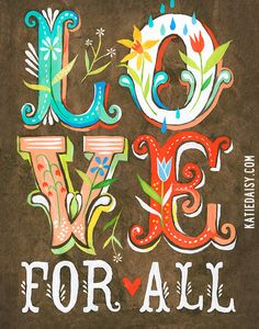 Love For All      vertical print by thewheatfield on Etsy, $18.00