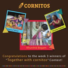 Week 3 Winners of Together With Cornitos Contest! :D
