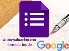 Princippia, Google Apps en Educación: Crea ejercicios de autoevaluacion…