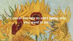 Sunflowers , motivation , be you Pretty Words, Beautiful Words, Cool Words, Words Quotes, Wise Words, Me Quotes, Qoutes, Happy Quotes, Fresh Quotes