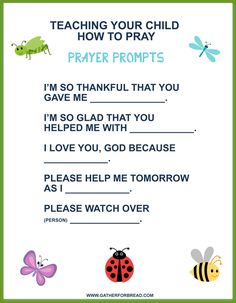 Teaching Your Child to Pray - Prayers to pray with your kids. These prayer prompts help as we teach our children to pray to God. Sunday School Activities, Bible Activities, Sunday School Lessons, Sunday School Crafts, Preschool Bible Crafts, Religion Activities, Church Activities, Bible Study For Kids, Bible Lessons For Kids