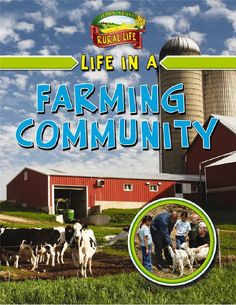 Rural Life - Life in a Farming Community Canada Day, Homeschool Curriculum, Book Of Life, Student Learning, Social Studies, North America, Community, Activities, Farming