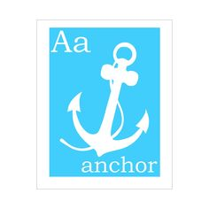 A is for Anchor 8x10 inch print. $12.00, via Etsy.